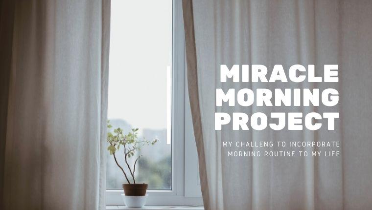 ミラクルモーニングを実践中!習慣化したい朝活法